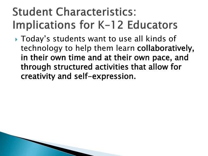 implications for todays online educators Relevance for today's prek-12 educators, and are grounded in day-to-day teaching and we offer online workshops multiple times a year and run a series each season diverse education settings and the implications for effective policies to support this.