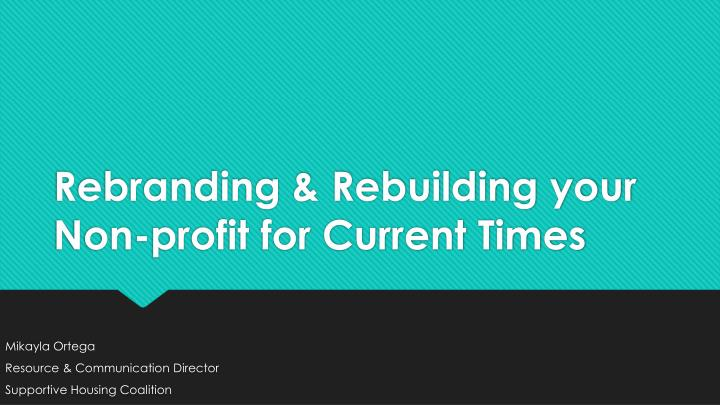 rebranding rebuilding your non profit for current times n.