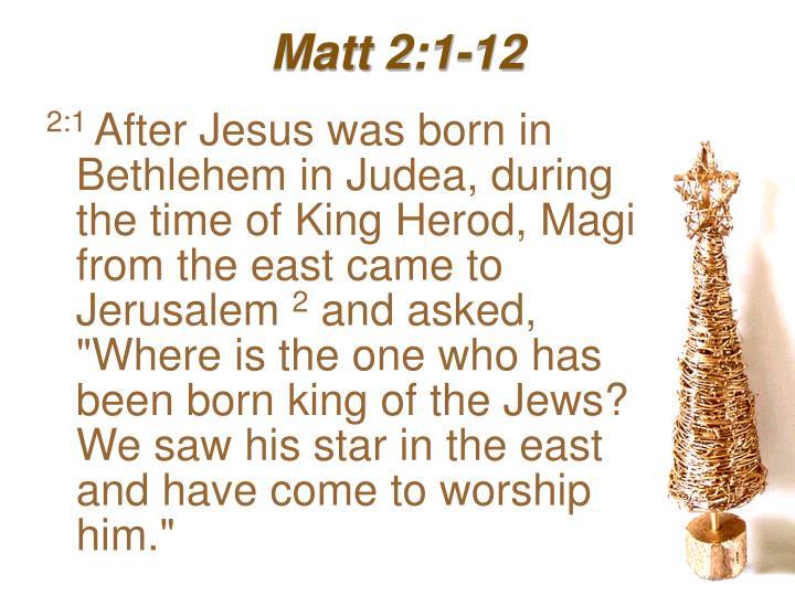 Matt 2 1 12