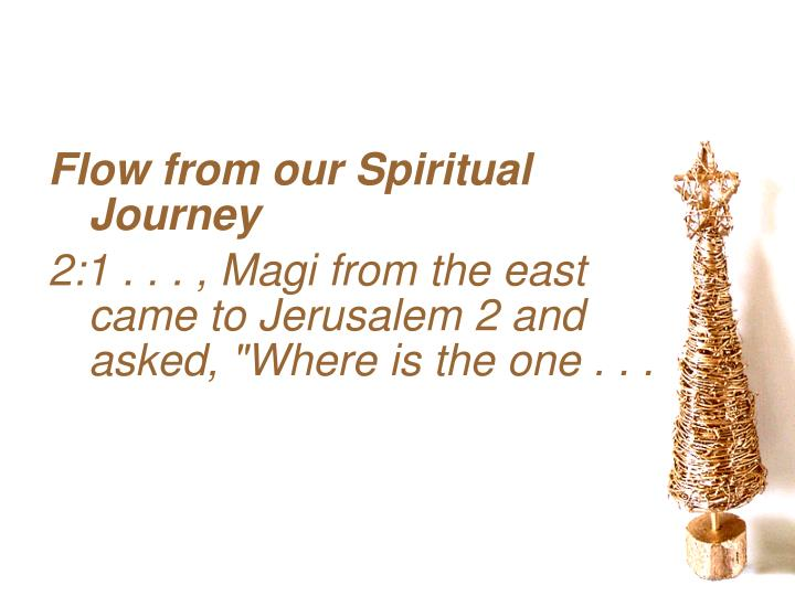 Flow from our Spiritual Journey