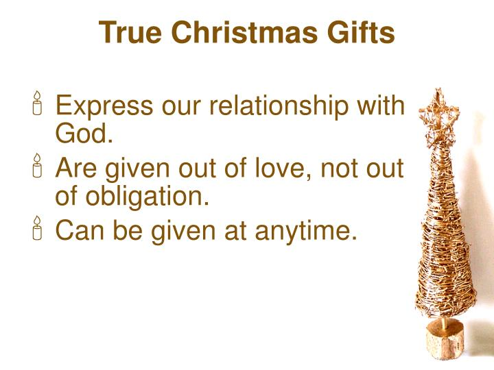 True Christmas Gifts