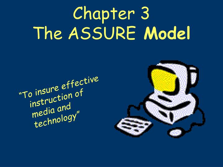 chapter 3 the assure model n.