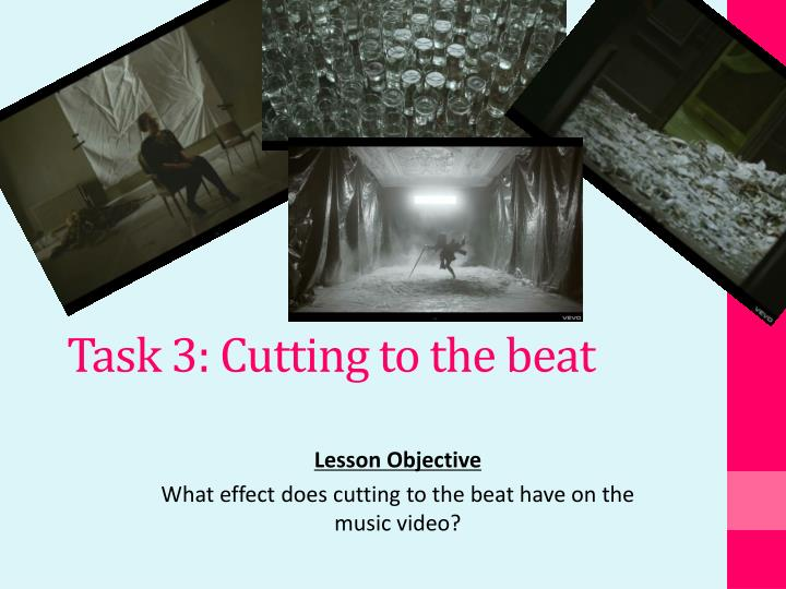 task 3 cutting to the beat n.