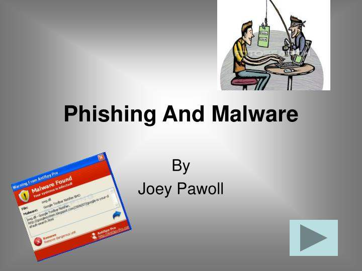Phishing And Malware