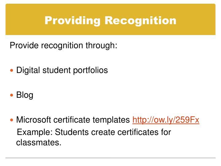 Providing Recognition