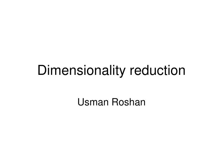 dimensionality reduction n.