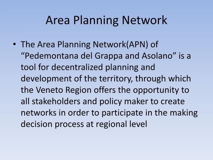 Area planning network