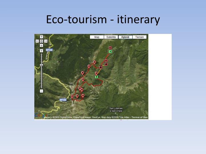 Eco-tourism - itinerary