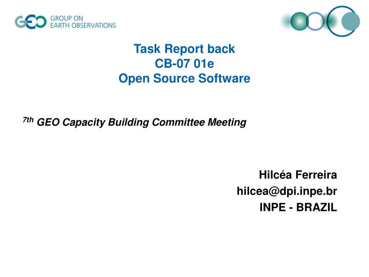 task report back cb 07 01e open source software n.
