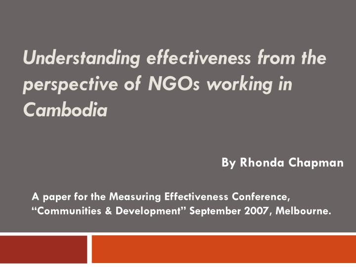 understanding effectiveness from the perspective of ngos working in cambodia n.