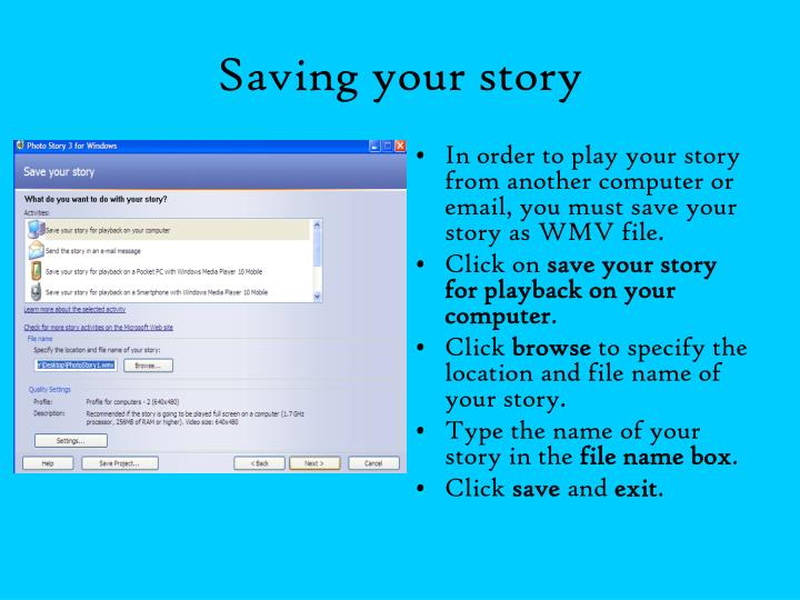 Saving your story