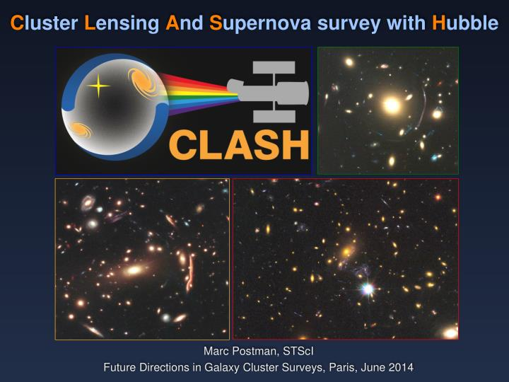 c luster l ensing a nd s upernova survey with h ubble n.
