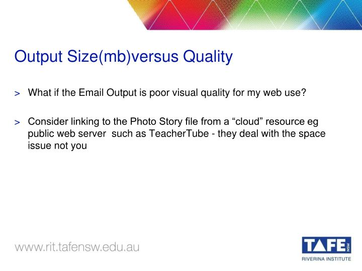 Output Size(mb)versus Quality