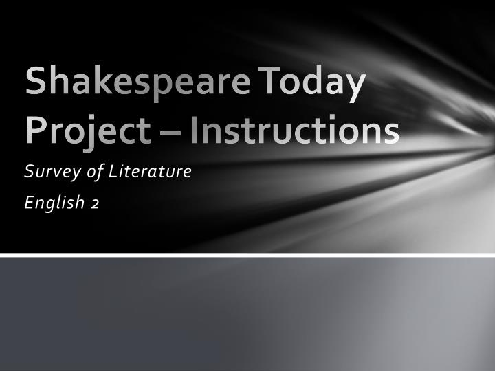 shakespeare today project instructions n.