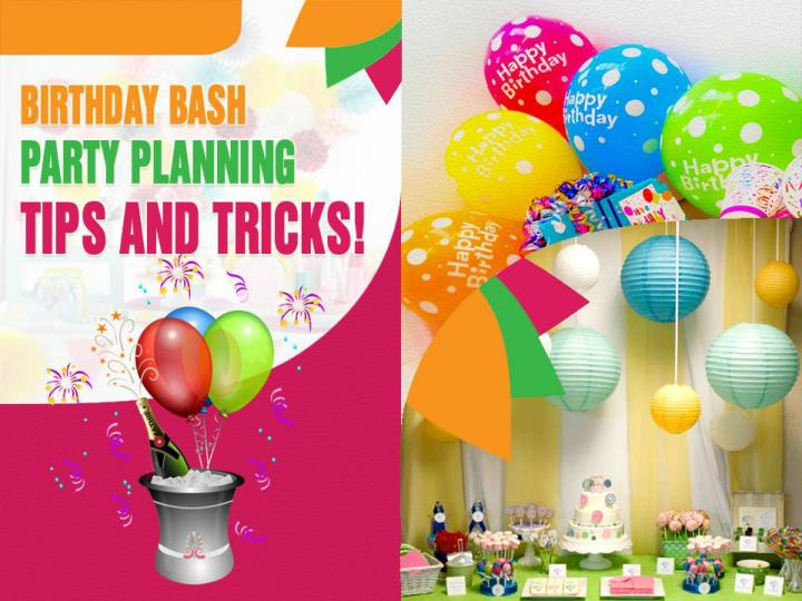 birthday bash party planning tips and tricks n.