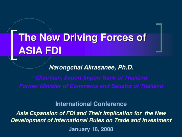 the new driving forces of asia fdi n.