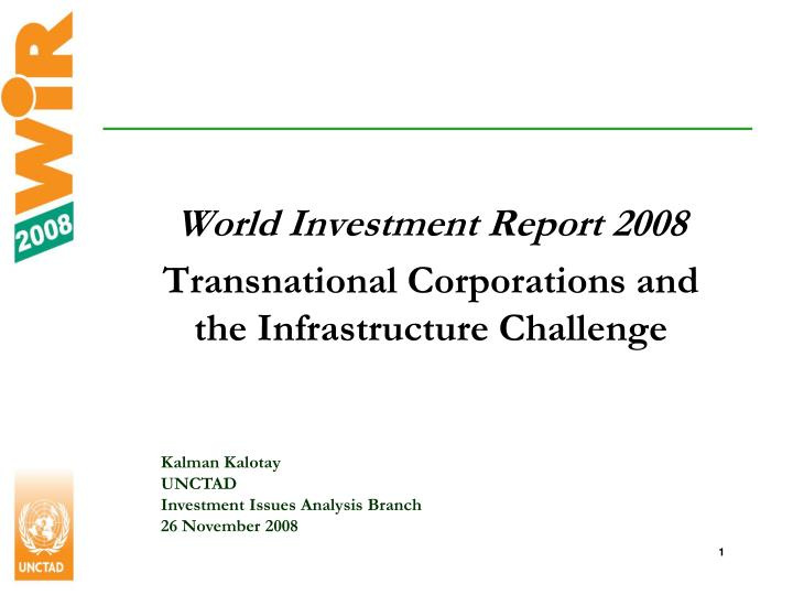 world investment report 2008 transnational corporations and the infrastructure challenge n.