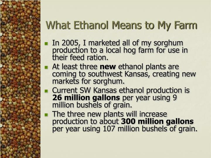 What Ethanol Means to My Farm