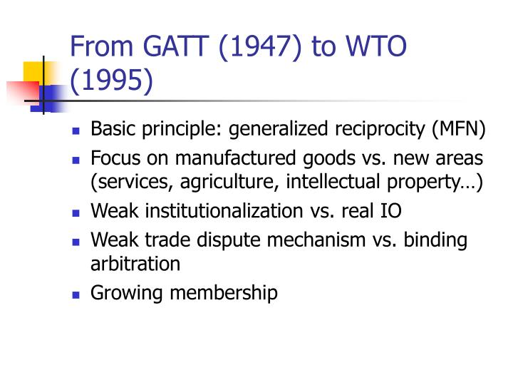From GATT (1947) to WTO (1995)