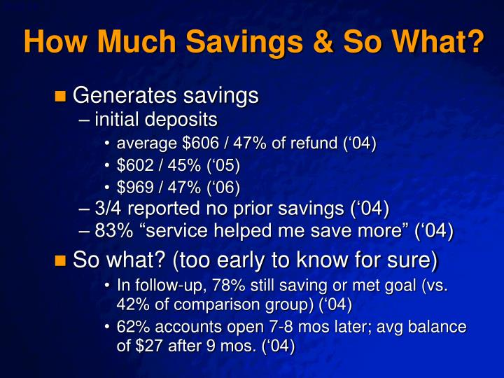 How Much Savings & So What?