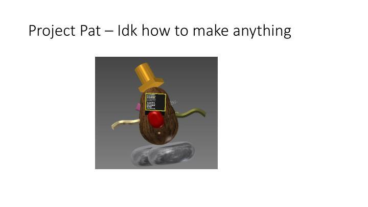 Project Pat –