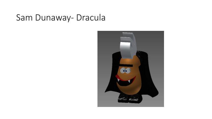 Sam Dunaway- Dracula