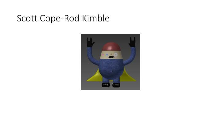 Scott Cope-Rod Kimble