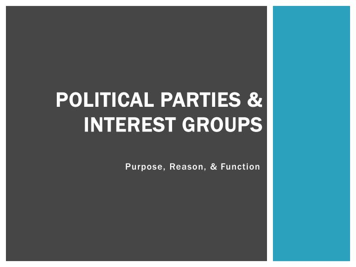 political parties interest groups n.