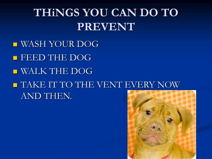 THiNGS YOU CAN DO TO PREVENT