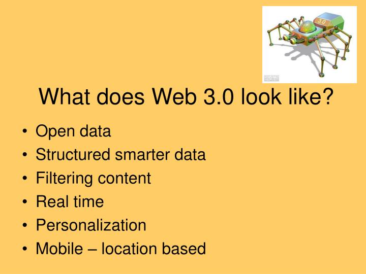 What does Web 3.0 look like?