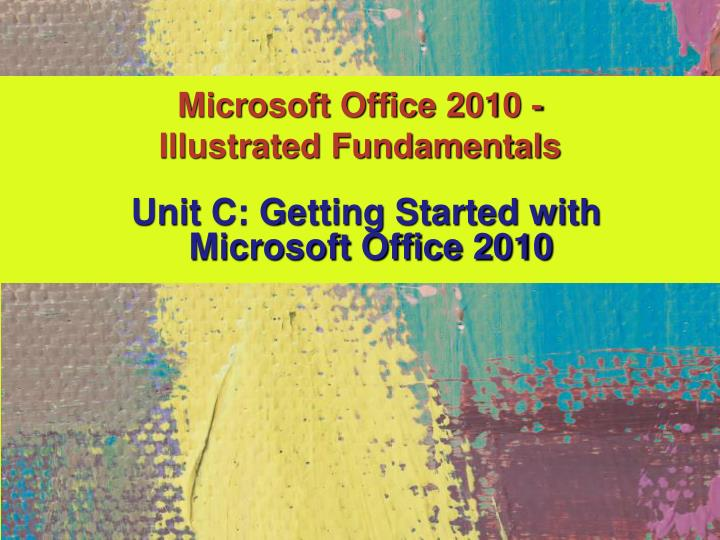microsoft office 2010 illustrated fundamentals n.