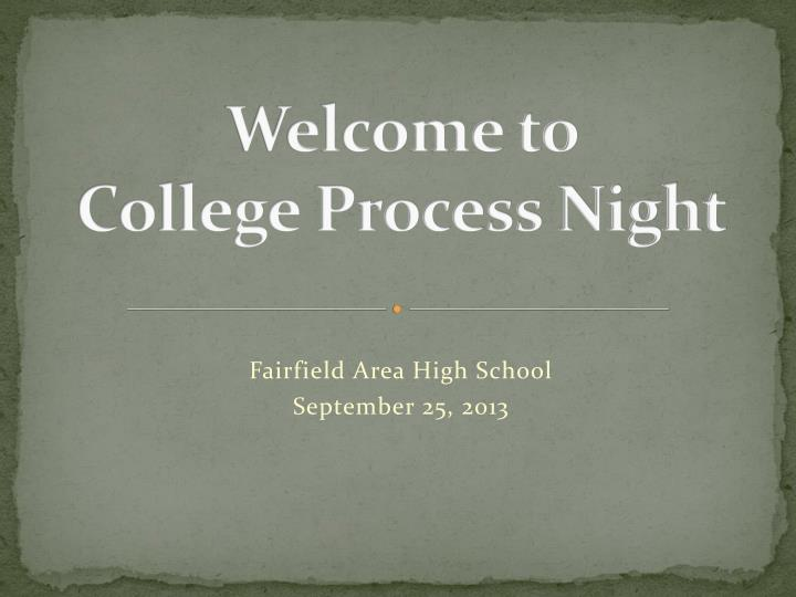welcome to college process night n.