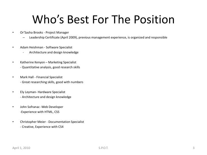 Who s best for the position