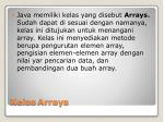 kelas arrays