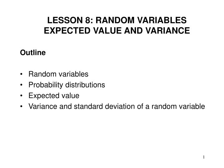 lesson 8 random variables expected value and variance n.