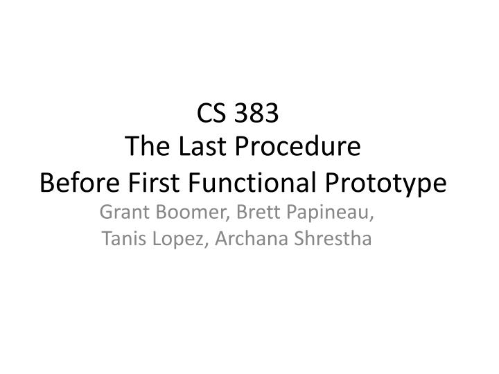 the last procedure before first functional prototype n.