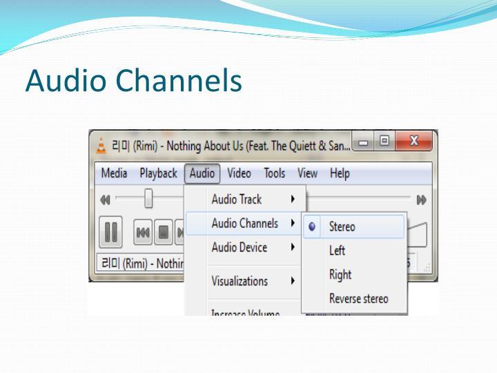 Audio Channels