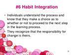 6 habit integration