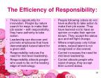 the efficiency of responsibility