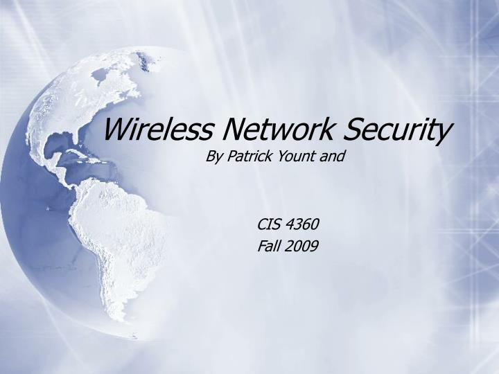 wireless network security by patrick yount and n.