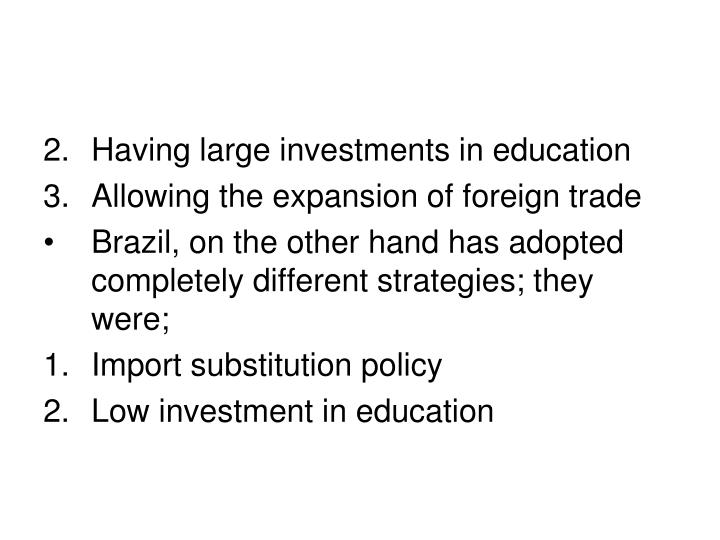 Having large investments in education