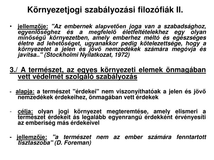 Környezetjogi szabályozási filozófiák II.