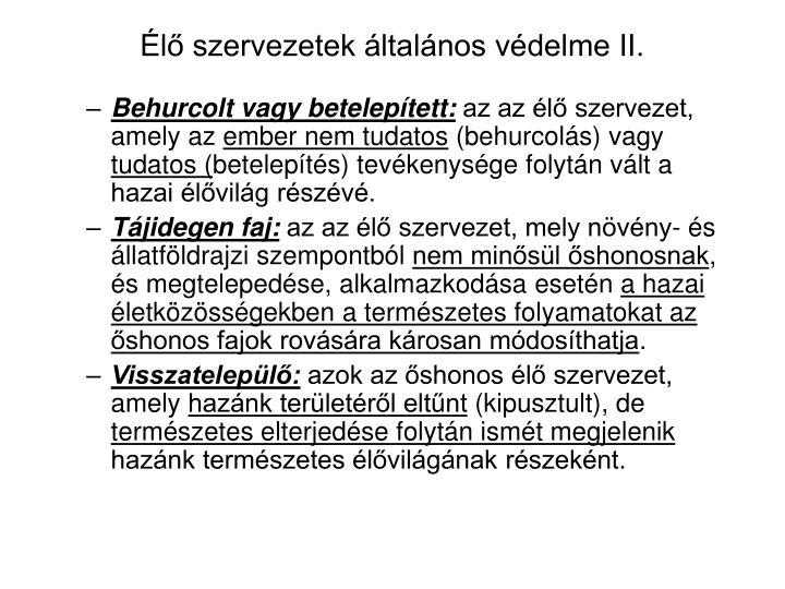 Élő szervezetek általános védelme II.