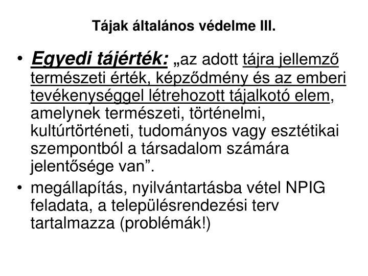 Tájak általános védelme III.