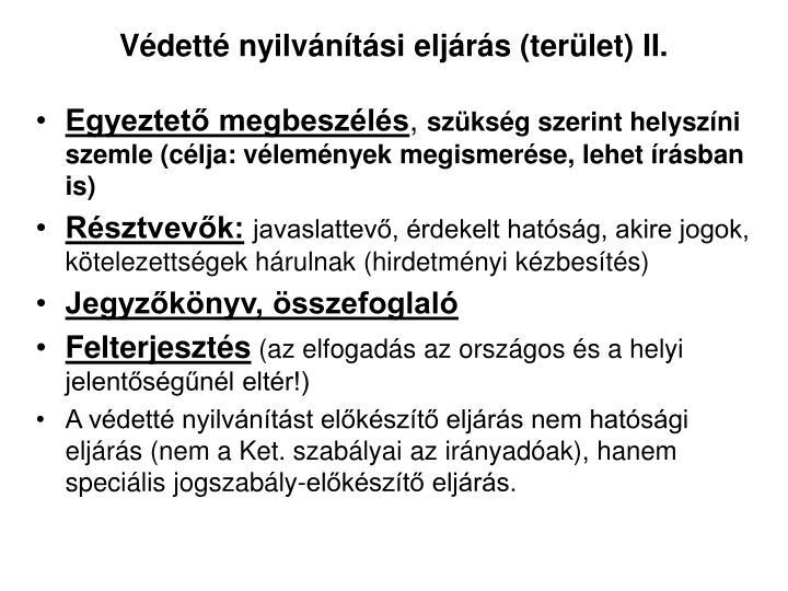 Védetté nyilvánítási eljárás (terület) II.