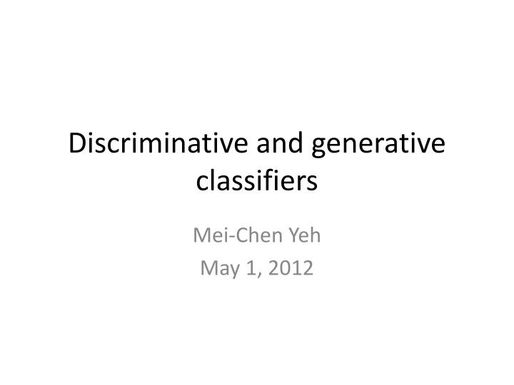 discriminative and generative classifiers n.
