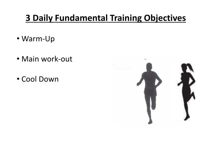 3 Daily Fundamental Training Objectives