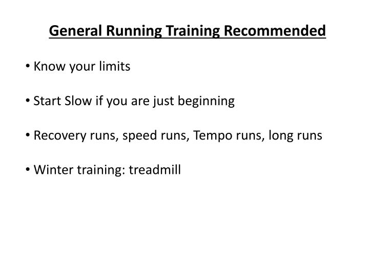 General Running Training Recommended