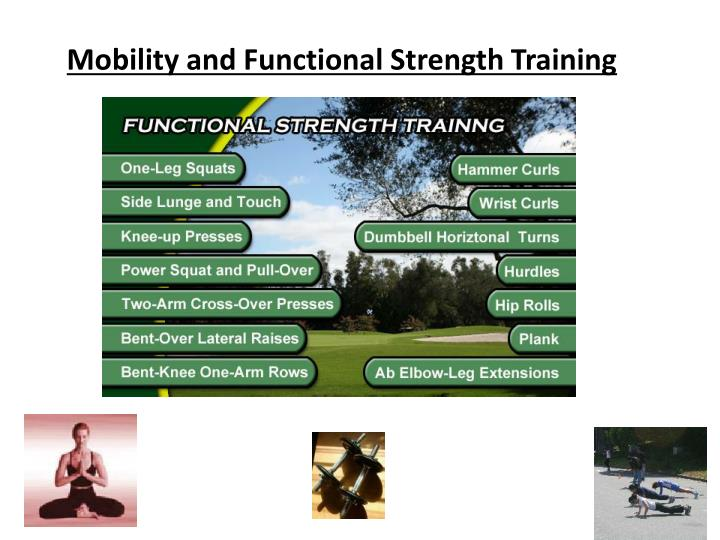 Mobility and Functional Strength Training