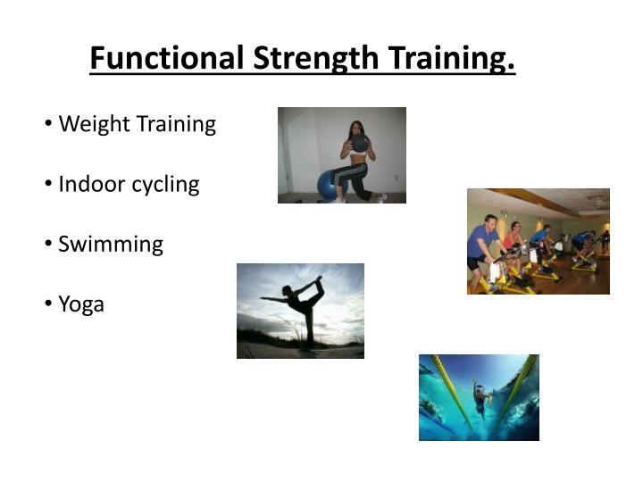 Functional Strength Training.